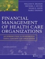 Financial Management of Health Care Organizations (inbunden)
