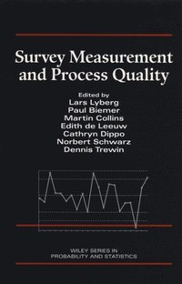 Survey Measurement and Process Quality (e-bok)