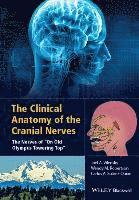 The Clinical Anatomy of the Cranial Nerves (inbunden)