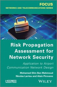 Risk Propagation Assessment for Network Security (e-bok)