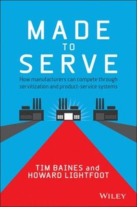 Made to Serve (inbunden)