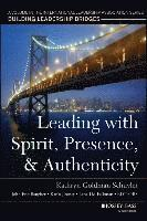 Leading with Spirit, Presence, and Authenticity (häftad)