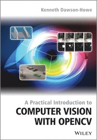 Practical Introduction To Computer Vision With Opencv E Bok