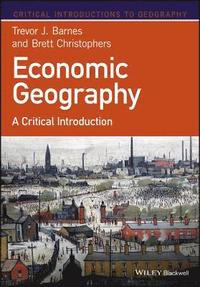Economic Geography (inbunden)