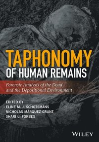 Taphonomy of Human Remains (e-bok)