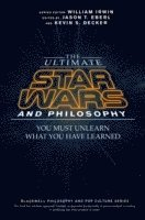 The Ultimate Star Wars and Philosophy (häftad)