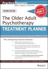 Older Adult Psychotherapy Treatment Planner, with DSM-5 Updates, 2nd Edition (e-bok)