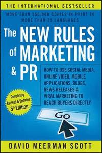 The New Rules of Marketing and PR (häftad)