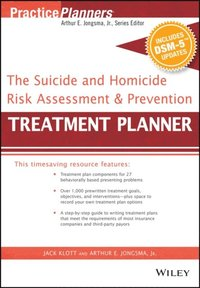 Suicide and Homicide Risk Assessment and Prevention Treatment Planner, with DSM-5 Updates (e-bok)