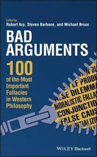 Bad Arguments (inbunden)