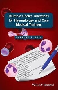 Multiple Choice Questions for Haematology and Core Medical Trainees (häftad)