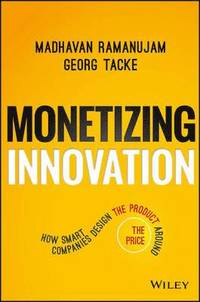 Monetizing Innovation (inbunden)