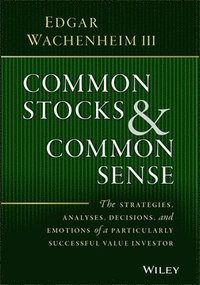 Common Stocks and Common Sense (inbunden)