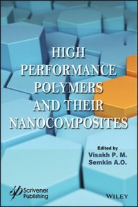 High Performance Polymers and Their Nanocomposites (e-bok)