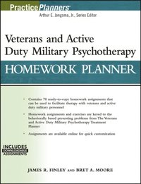 Veterans and Active Duty Military Psychotherapy Homework Planner (e-bok)