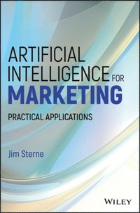 Artificial Intelligence for Marketing (e-bok)