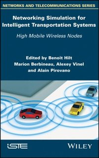 Networking Simulation for Intelligent Transportation Systems (e-bok)