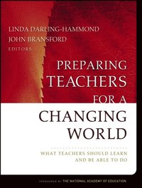 Preparing Teachers for a Changing World (e-bok)