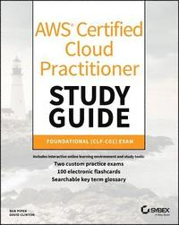 AWS Certified Cloud Practitioner Study Guide - Ben Piper