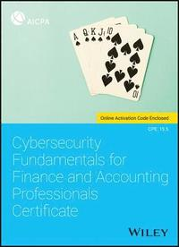 Cybersecurity Fundamentals for Finance and Accounting Professionals Certificate (häftad)