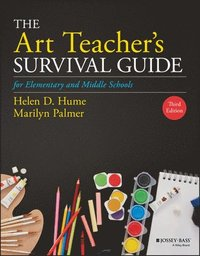 The Art Teacher's Survival Guide for Elementary and Middle Schools (häftad)