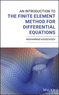 Introduction to the Finite Element Method for Differential Equations (e-bok)