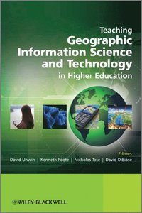Teaching Geographic Information Science and Technology in Higher Education (e-bok)