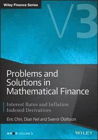 Problems and Solutions in Mathematical Finance (inbunden)