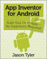 App Inventor for Android: Build your own apps - no experience required! (häftad)