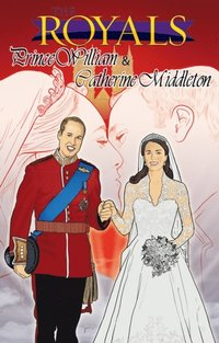 Royals: Kate Middleton and Prince William- Anniversary Edition (e-bok)