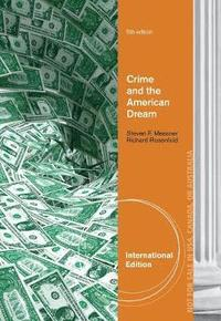 Crime and the American Dream, International Edition (häftad)