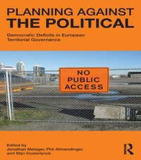 Planning Against the Political (e-bok)