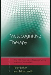 Metacognitive Therapy (e-bok)