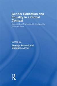 Gender Education and Equality in a Global Context (e-bok)