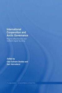 International Cooperation and Arctic Governance (e-bok)