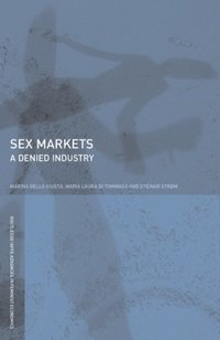 Sex Markets (e-bok)
