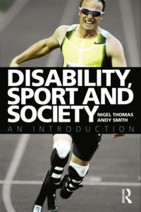 Disability, Sport and Society (e-bok)