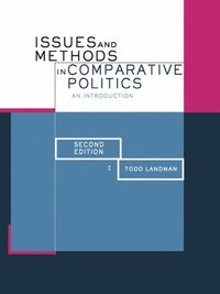 Issues and Methods in Comparative Politics (e-bok)