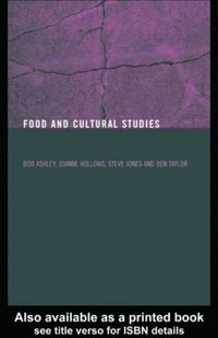 Food and Cultural Studies (e-bok)