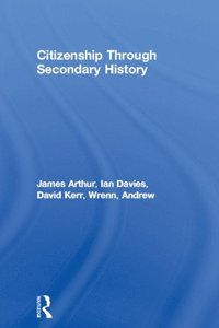 Citizenship Through Secondary History (e-bok)