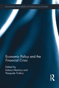 Economic Policy and the Financial Crisis (e-bok)