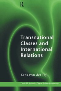 Transnational Classes and International Relations (e-bok)