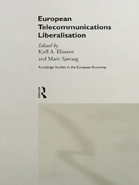 European Telecommunications Liberalisation (e-bok)