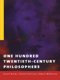 One Hundred Twentieth-Century Philosophers (e-bok)