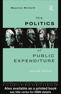 Politics of Public Expenditure (e-bok)