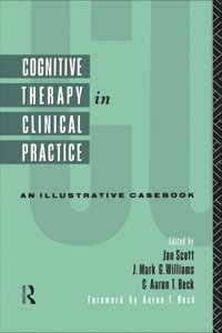 Cognitive Therapy in Clinical Practice (e-bok)