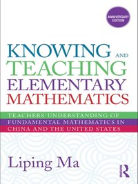 Knowing And Teaching Elementary Mathematics Liping Ma Pdf
