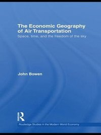 Economic Geography of Air Transportation (e-bok)
