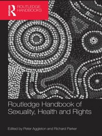 Routledge Handbook of Sexuality, Health and Rights (e-bok)
