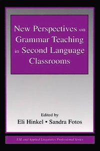 New Perspectives on Grammar Teaching in Second Language Classrooms (e-bok)